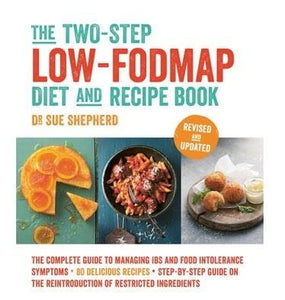 The Two-Step Low FODMAP Diet & Recipe Book by Sue Shepherd