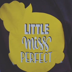 Little miss perfect tees
