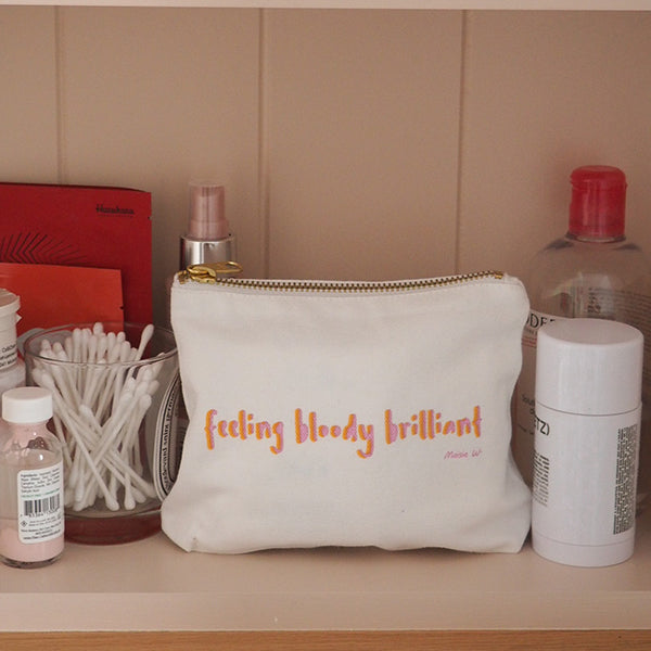 "Maisie Williams for Fempowered Toiletry Bag - ""Feeling Bloody Brilliant"""