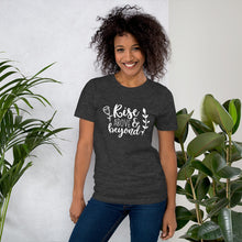 Load image into Gallery viewer, Rise Above & Beyond Unisex Tee