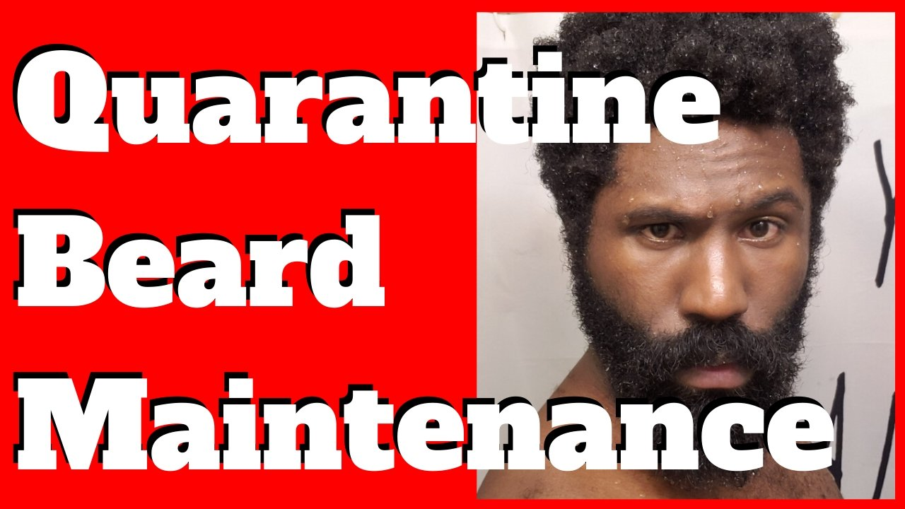 Quarantine Beard Maintenance || How to grow a beard on lock down at home with only one product!