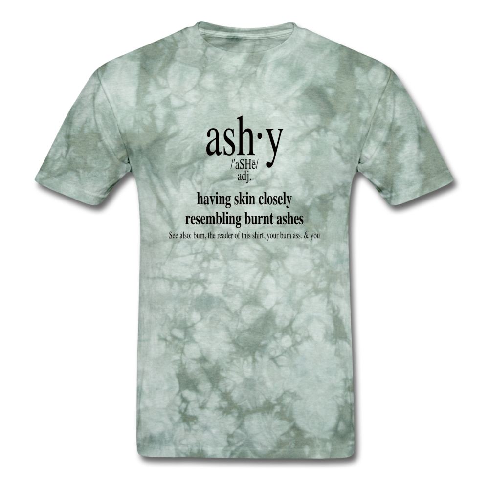 Ashy Definition (black) - Unisex T-Shirt - military green tie dye