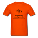 Ashy Definition (black) - Unisex T-Shirt - orange