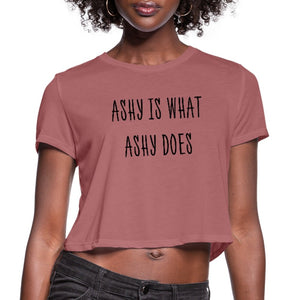 Women's Cropped T-Shirt Ashy Is What Ashy Does - Women's Cropped T-Shirt - Neter Gold - mauve / S - NTRGLD