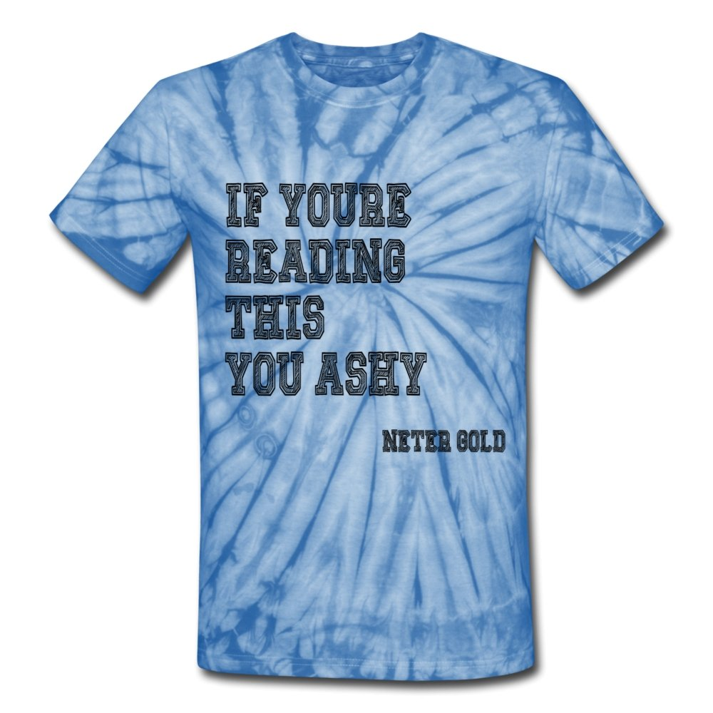 Ashy Readings College - Unisex Tie Dye T-Shirt - Neter Gold - NTRGLD - NETER GOLD - All natural body care products designed to increase your natural godly glow. - hair growth - eczema - dry skin