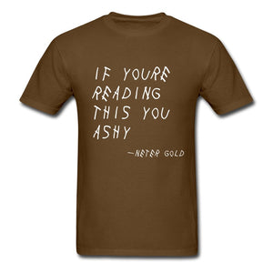 Ashy Readings - Men's T-Shirt - Neter Gold - NTRGLD - NETER GOLD - All natural body care products designed to increase your natural godly glow. - hair growth - eczema - dry skin
