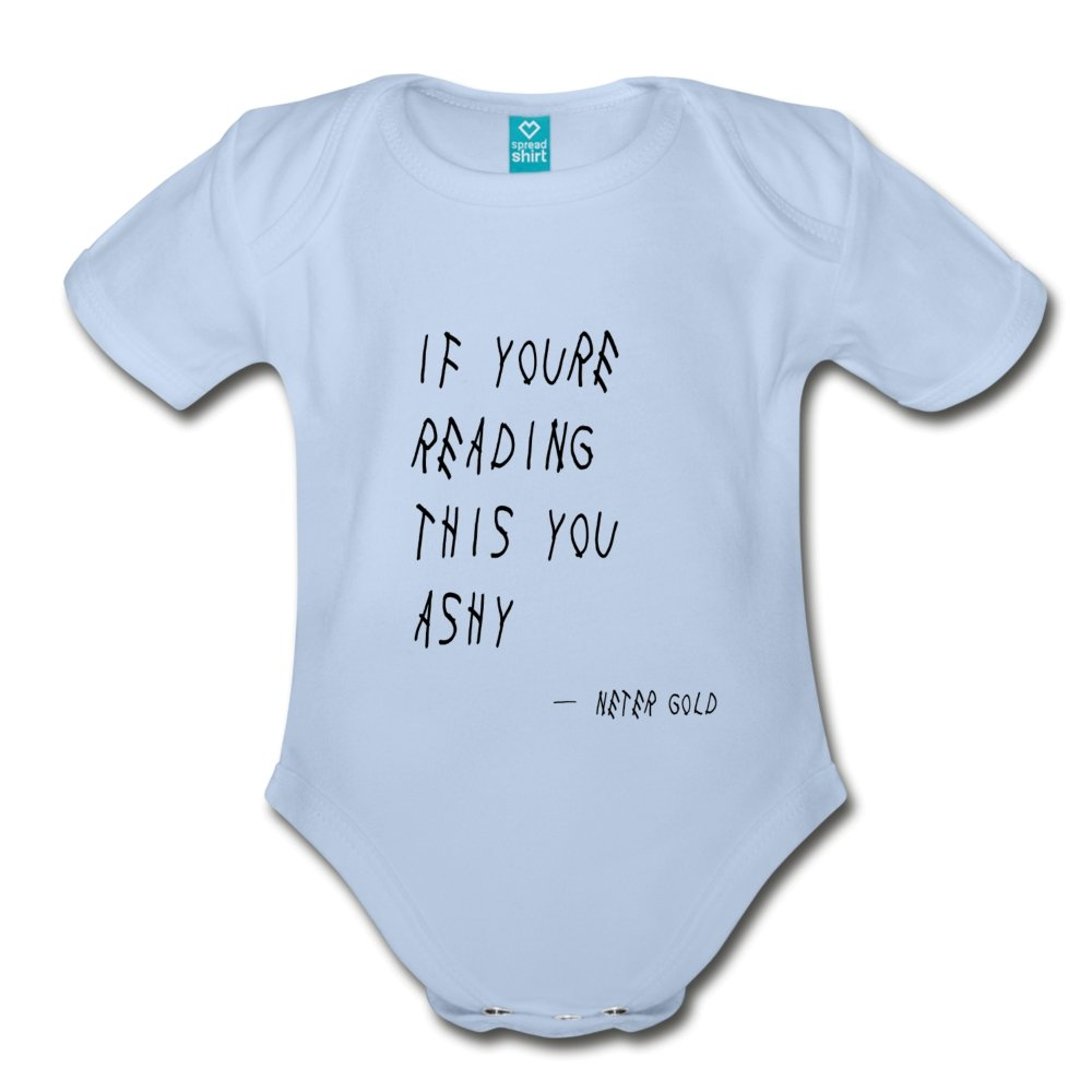 Organic Short Sleeve Baby Bodysuit If You're Reading This You Ashy - Organic Short Sleeve Baby Bodysuit - Neter Gold - sky / Newborn - NTRGLD