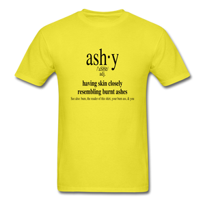Ashy Definition (black) - Unisex T-Shirt - yellow