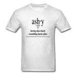 Ashy Definition (black) - Unisex T-Shirt - light heather grey