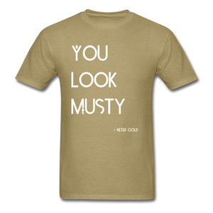 Men's T-Shirt You Must Be... Musty - Men's T-Shirt - Neter Gold khaki / S
