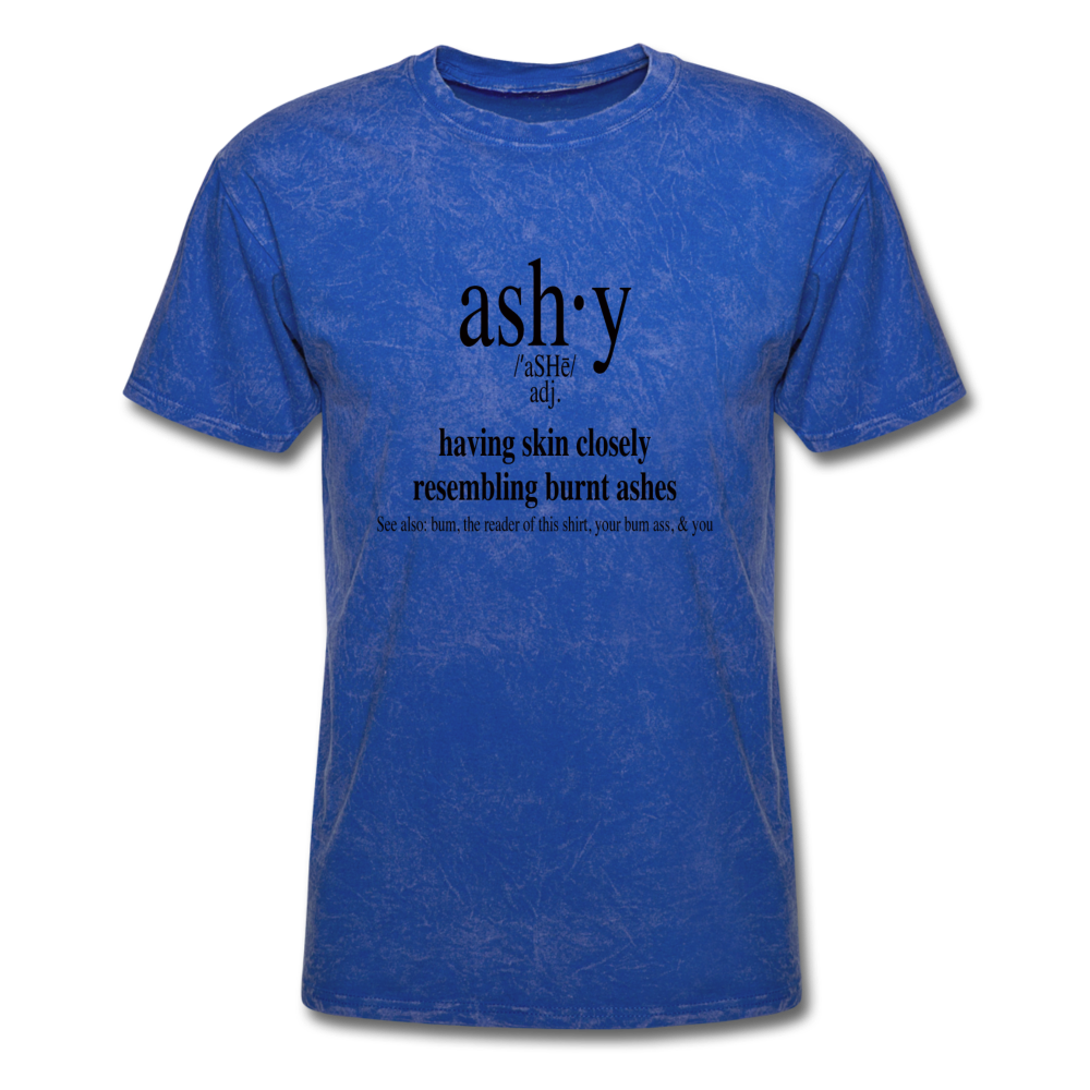 Ashy Definition (black) - Unisex T-Shirt - mineral royal