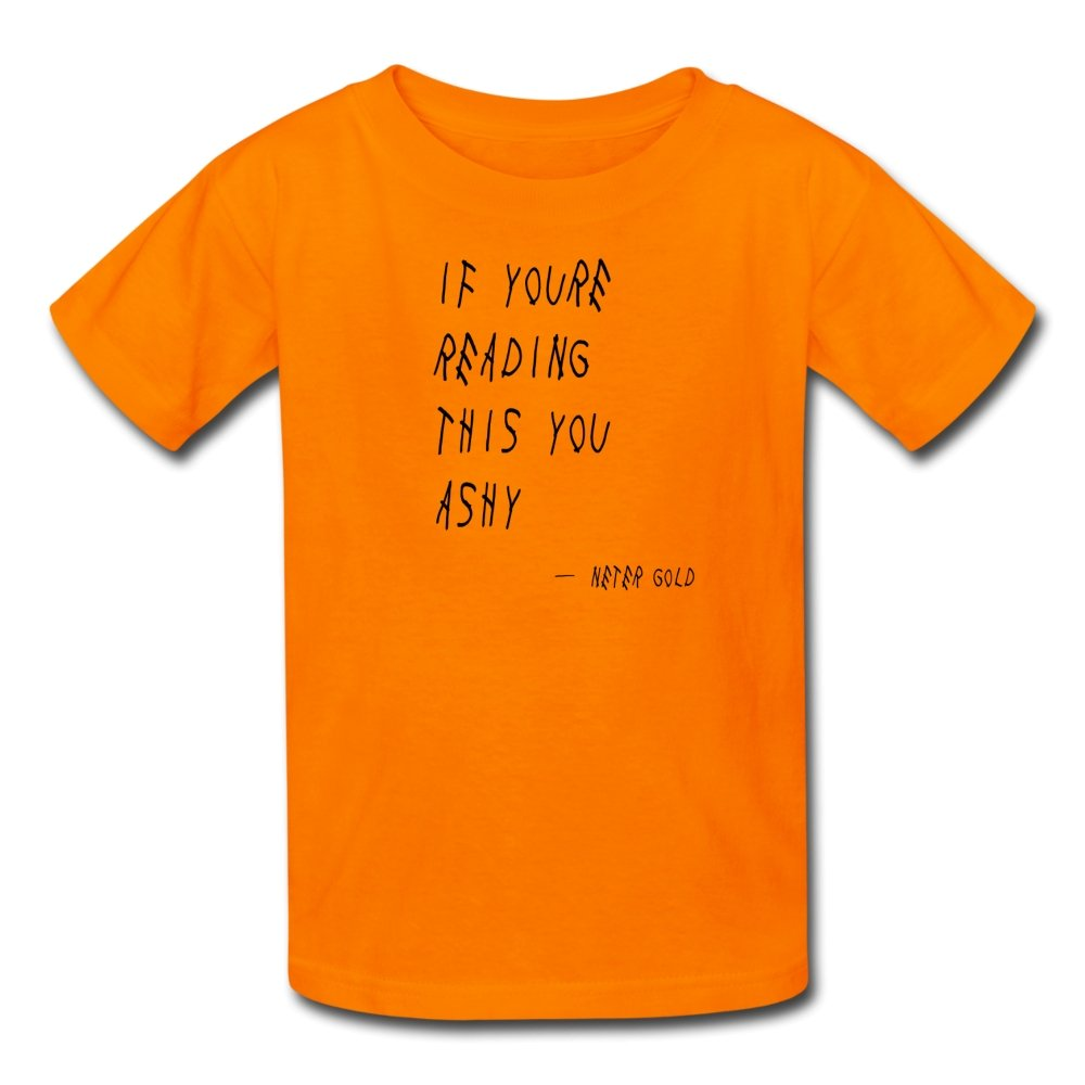 Kids' T-Shirt | Fruit of the Loom 3931B If You're Reading This You Ashy (Black) - Kids' T-Shirt - Neter Gold - orange / S - NTRGLD