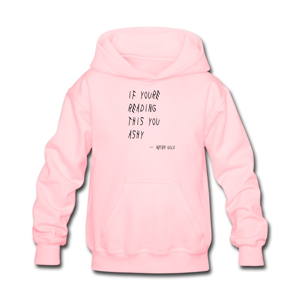 Kids' Hoodie | LAT 2296 If You're Reading This You Ashy - Kids' Hoodie - Neter Gold pink / S