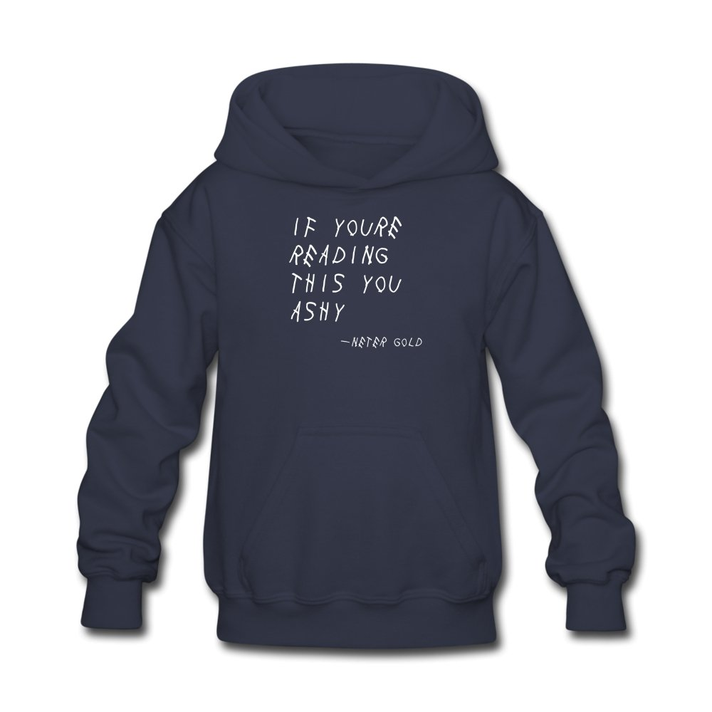 Kids' Hoodie | LAT 2296 If You're Reading This You Ashy (White) - Kids' Hoodie - Neter Gold navy / S