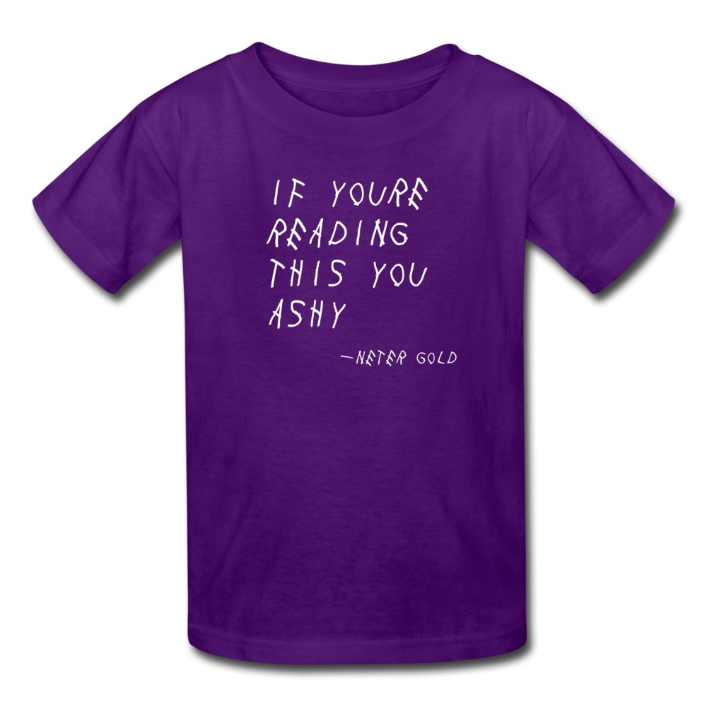 Kids' T-Shirt | Fruit of the Loom 3931B If You're Reading This You Ashy (White) - Kids' T-Shirt - Neter Gold purple / S