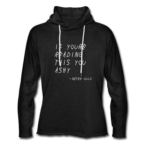 Unisex Lightweight Terry Hoodie | Spreadshirt 1194 If You're Reading This You Ashy (White) - Unisex Lightweight Terry Hoodie - Neter Gold charcoal gray / XS