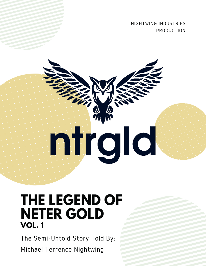The Legend of Neter Gold Vol. 1 - EBOOK - Neter Gold - NTRGLD - NETER GOLD - All natural body care products designed to increase your natural godly glow. - hair growth - eczema - dry skin
