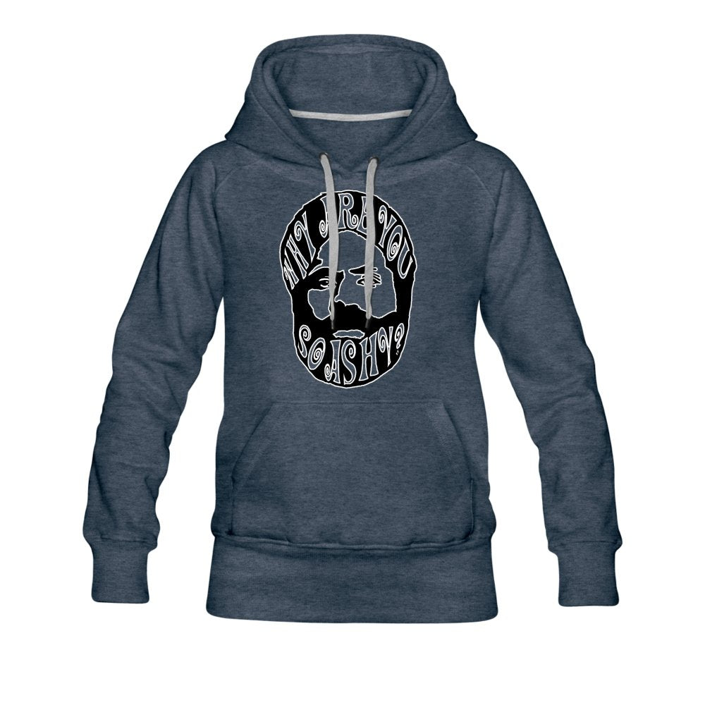 Women's Premium Hoodie | Spreadshirt 444 Why Are You So Ashy? - Women's Premium Hoodie - Neter Gold - heather denim / S - NTRGLD