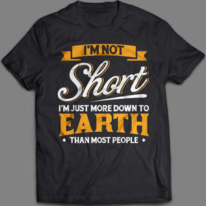 I am not short men tee