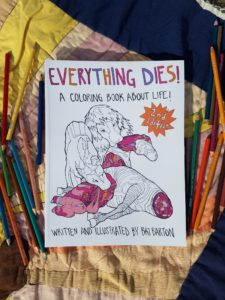 Everything Dies Coloring Book