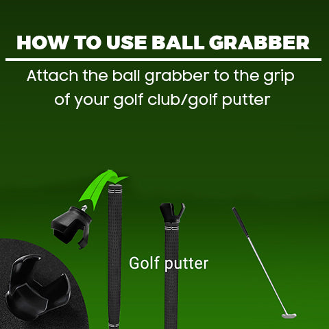 How to use the ball grabber