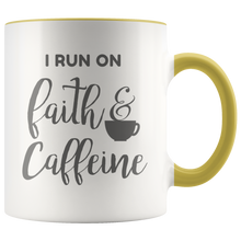 "Load image into Gallery viewer, ""I Run On Faith & Caffeine"" Accent Mug"