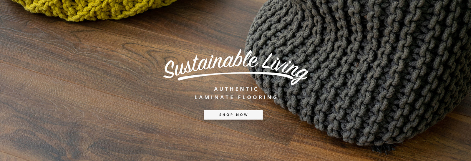 Sustainable Living - Shop authentic laminate flooring now