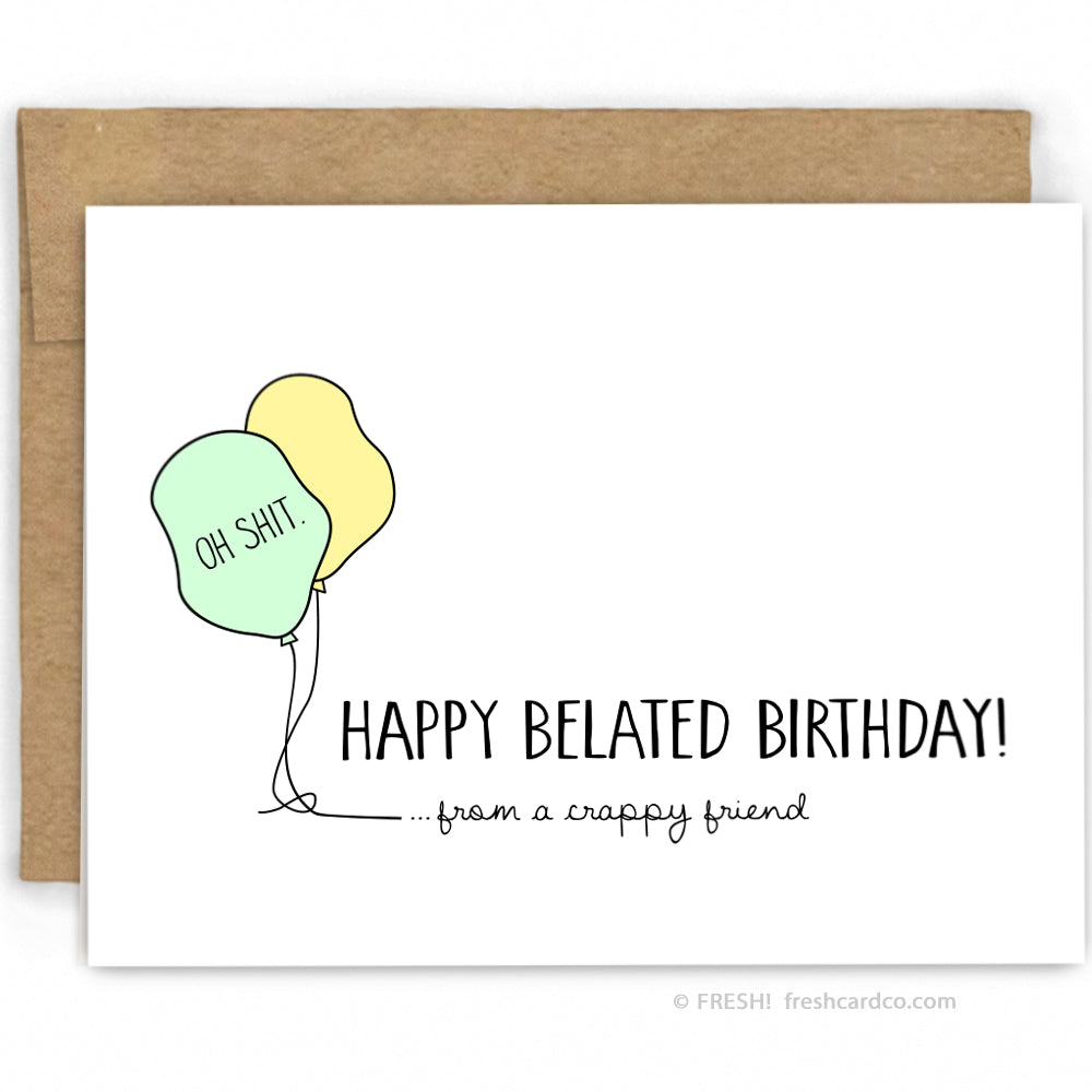 Funny Belated Birthday Card By Fresh Co