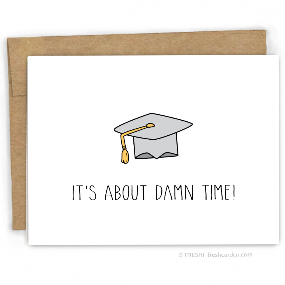 fb5e8feed1000 It's About Time Graduation Card