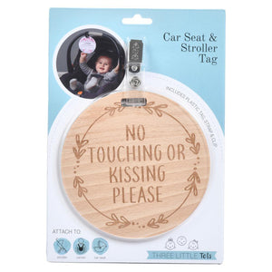 Wooden No Touching or Kissing Car Seat & Stroller Sign