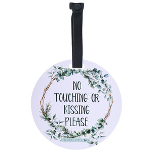 "THREE LITTLE TOTS Eucalyptus ""NO TOUCHING or KISSING"" Tag"