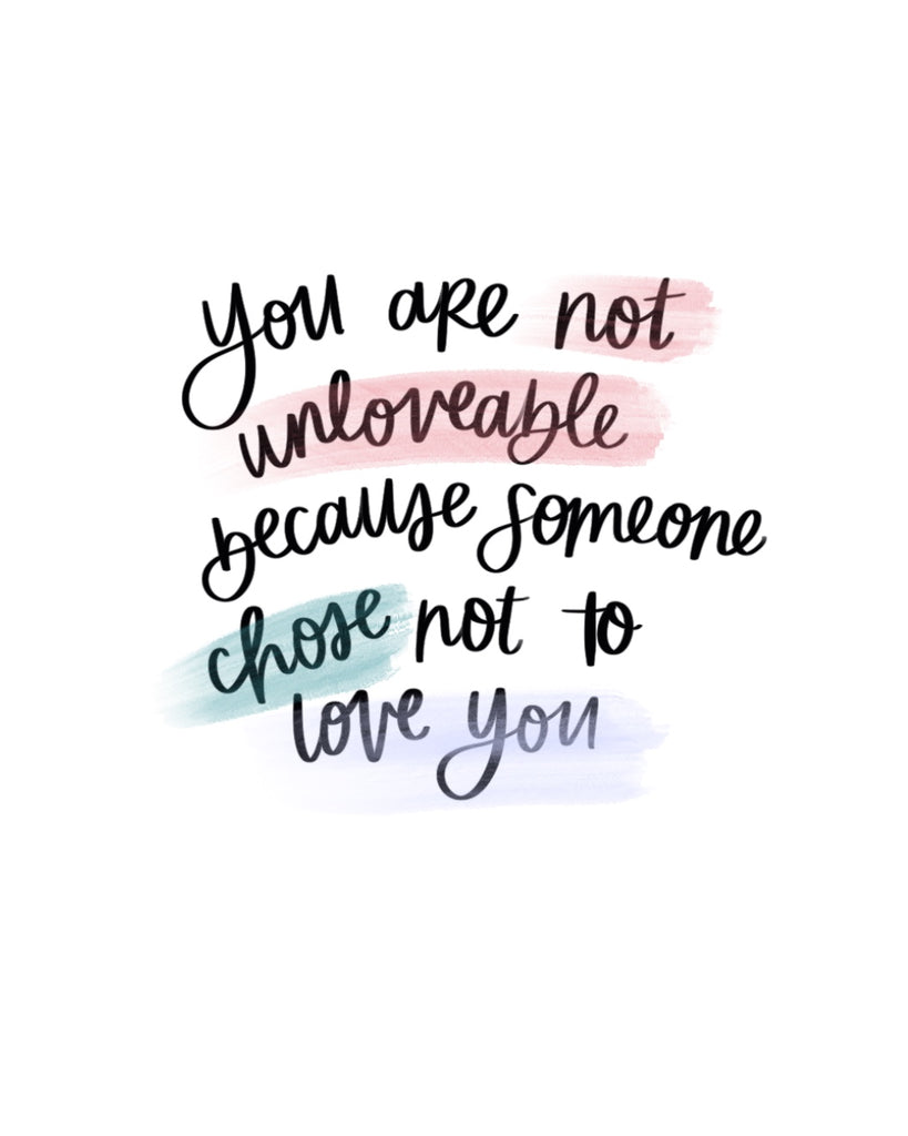 You Are Not Unlovable