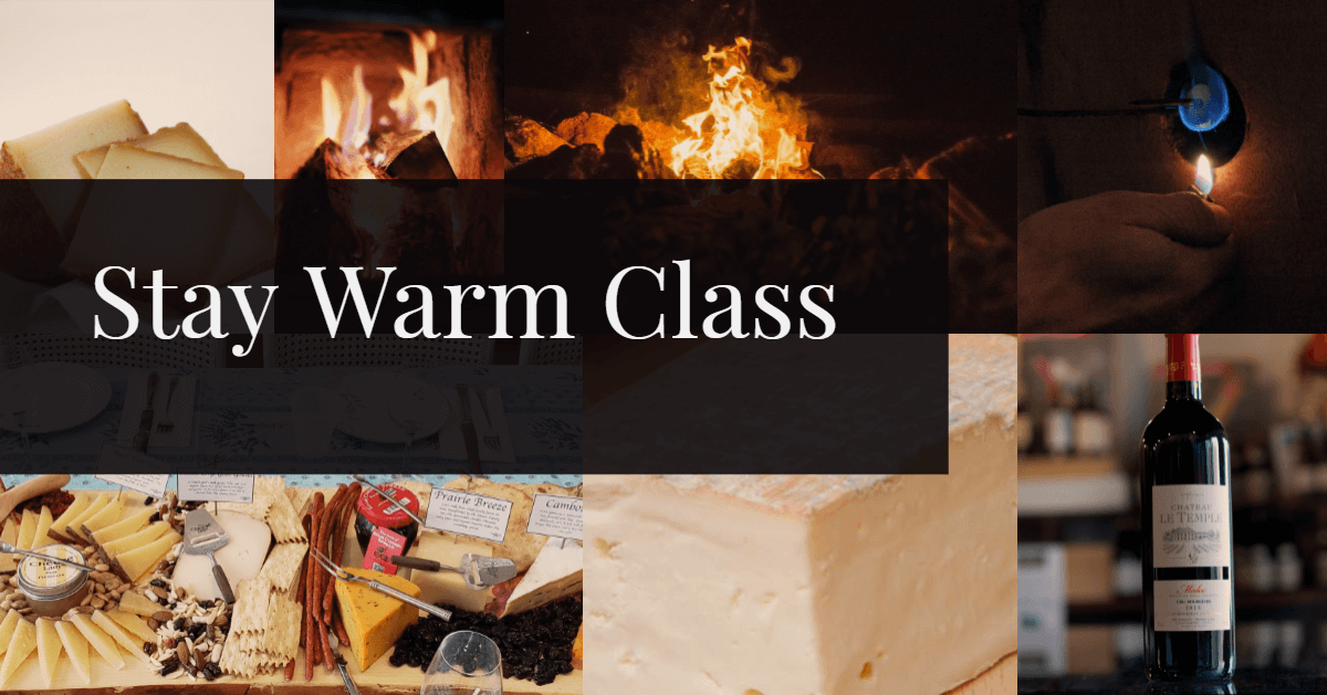 Virtual Wine and Cheese Tasting : Stay Warm !