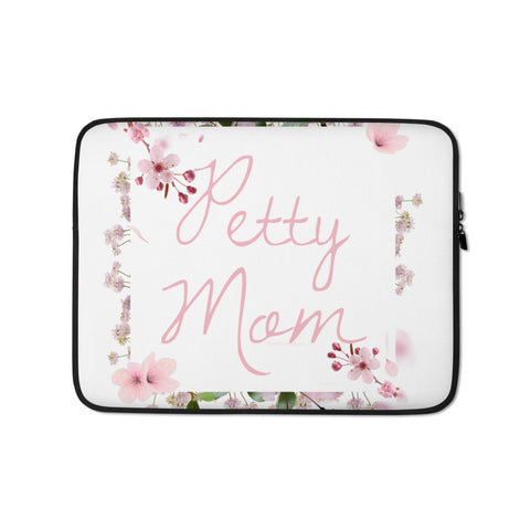 Petty Mom Laptop Sleeve - 15 in