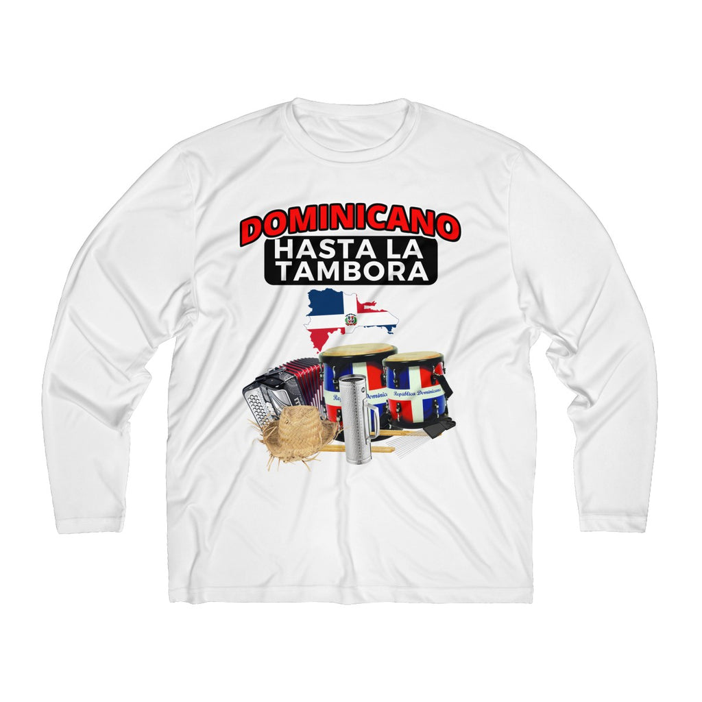 Dominicano Hasta La Tambora Men's Long Sleeve Moisture Absorbing Tee