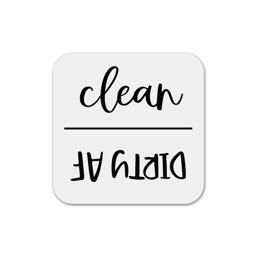 Clean/Dirty AF Dishwasher Magnet (Choose Your Text Colour)
