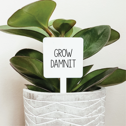 Grow Damnit Plant Marker