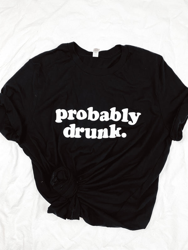 Probably Drunk Tee - Black