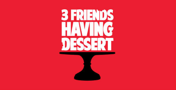 3 Friends Having Dessert Podcast #35: The Best Dessert Prank?