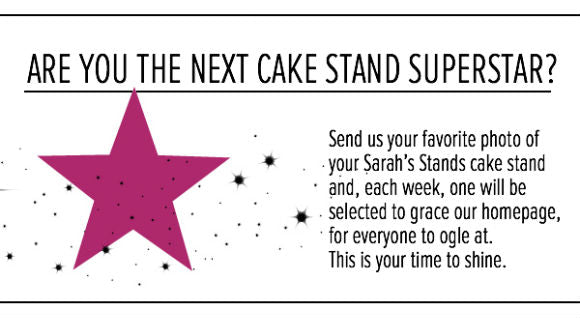 Cake Stand Superstar.