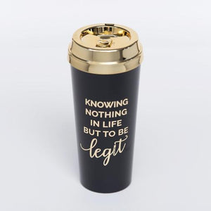 KNOWING NOTHING IN LIFE TUMBLER