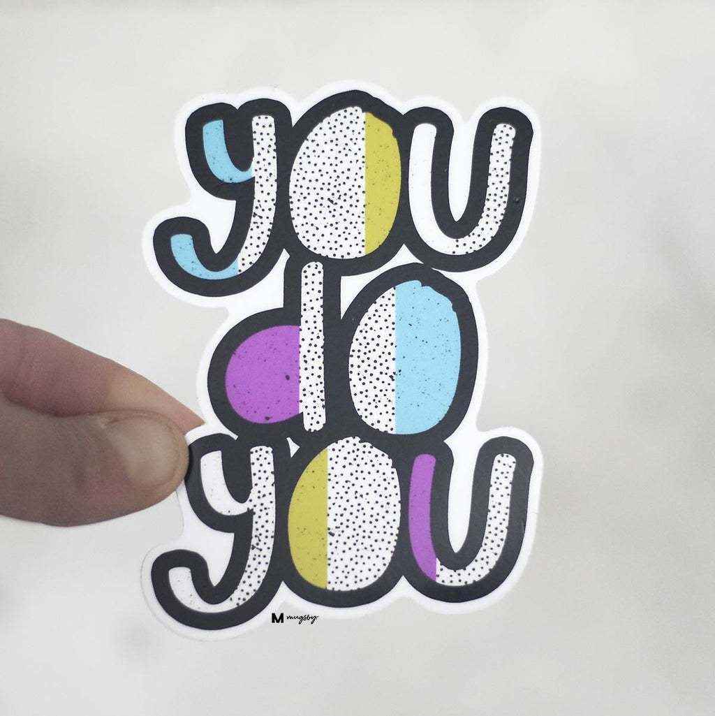 YOU DO YOU VINYL STICKER