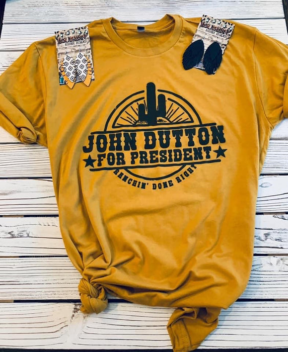 JOHN DUTTON FOR PRESIDENT YELLOWSTONE TEE