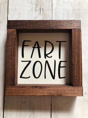 3x3 BATHROOM SIGN DECOR -  FART ZONE
