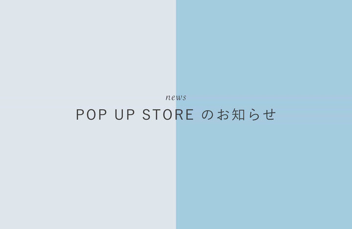 POP UP STORE in Esola 池袋