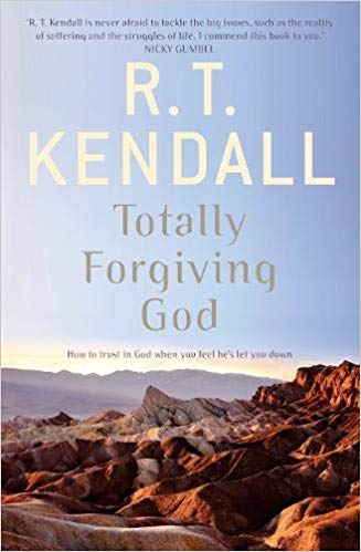 Totally Forgiving God, R.T. Kendall
