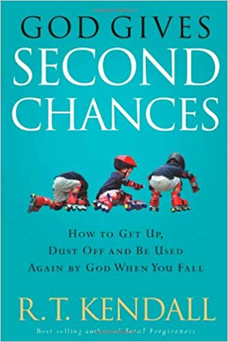 God Gives Second Chances, R.T. Kendall
