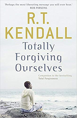 Totally Forgiving Ourselves, R.T. Kendall