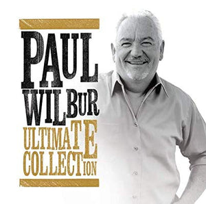 Paul Wilbur, Ultimate Collection