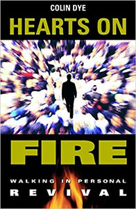Hearts on Fire: Walking in Personal Revival